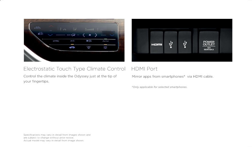 Honda Odyssey electrostatic touch type control and HDMI port